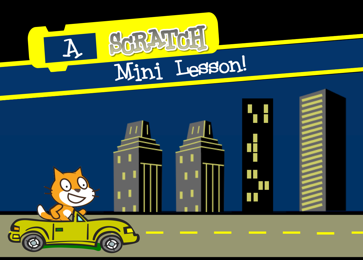 Scratch Mini Lesson