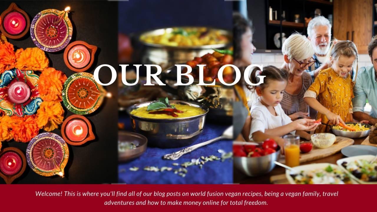 Your Vegan Family Blog: vegan Indian recipes, family cooking together, Indian design