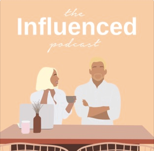 The Influenced Podcast