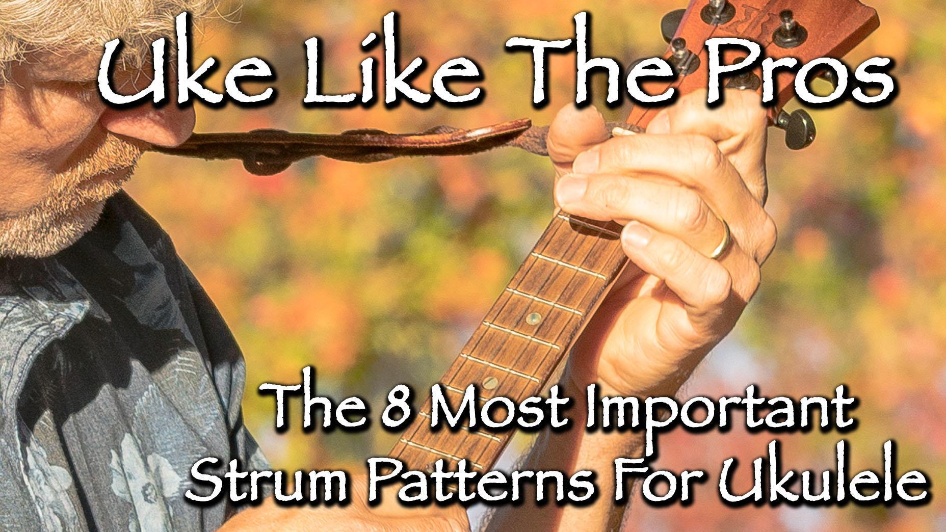Uke Strumming Patterns Unique Ideas