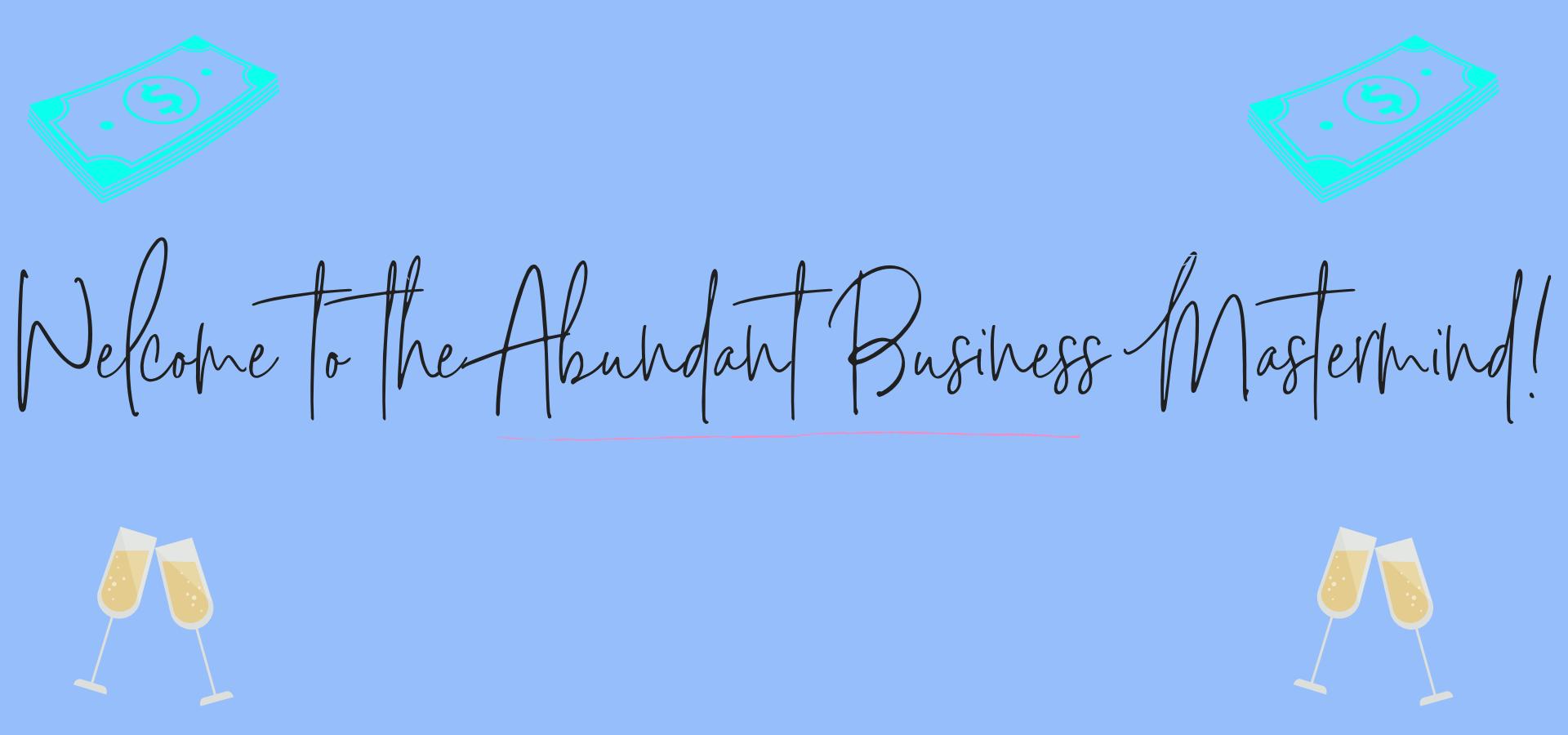 Abundant Business Mastermind