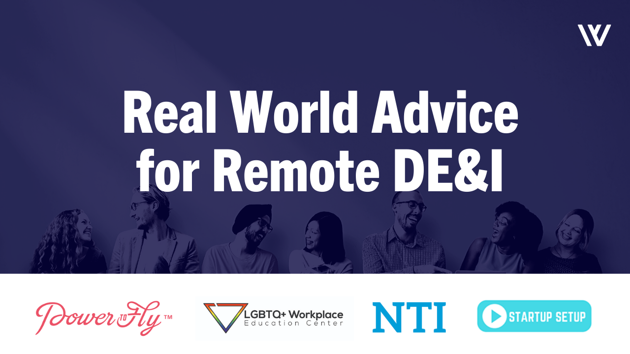 Real World Advice for Remote DE&I