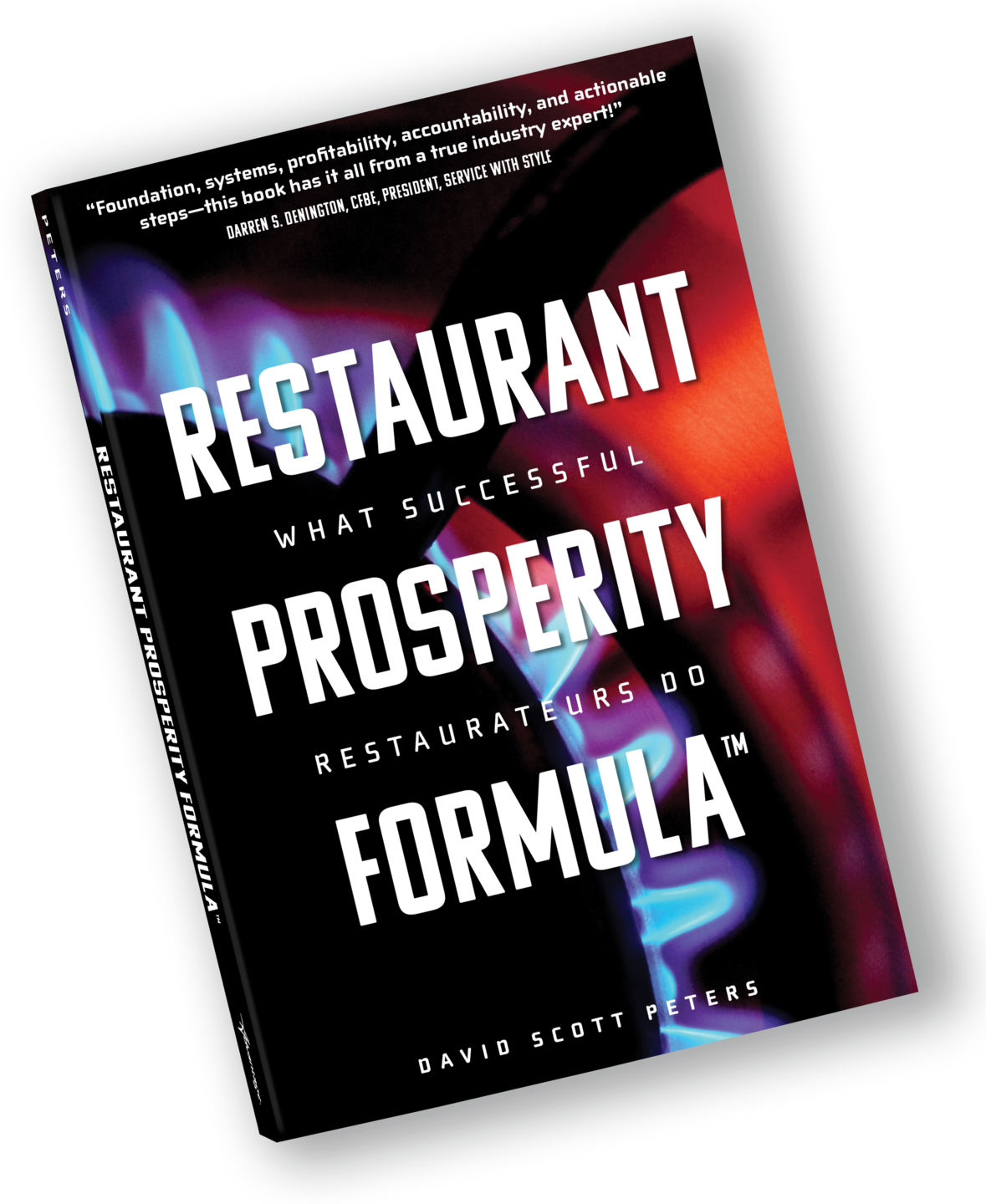 Restaurant Prosperity Formula, David Scott Peters, Restaurant Prosperity Coaching, Food Cost, Labor Cost