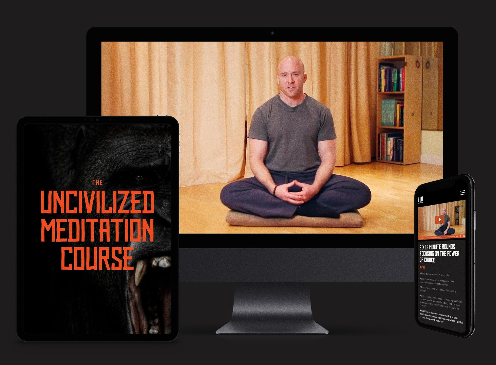 UNcivilized Meditation Course Materials