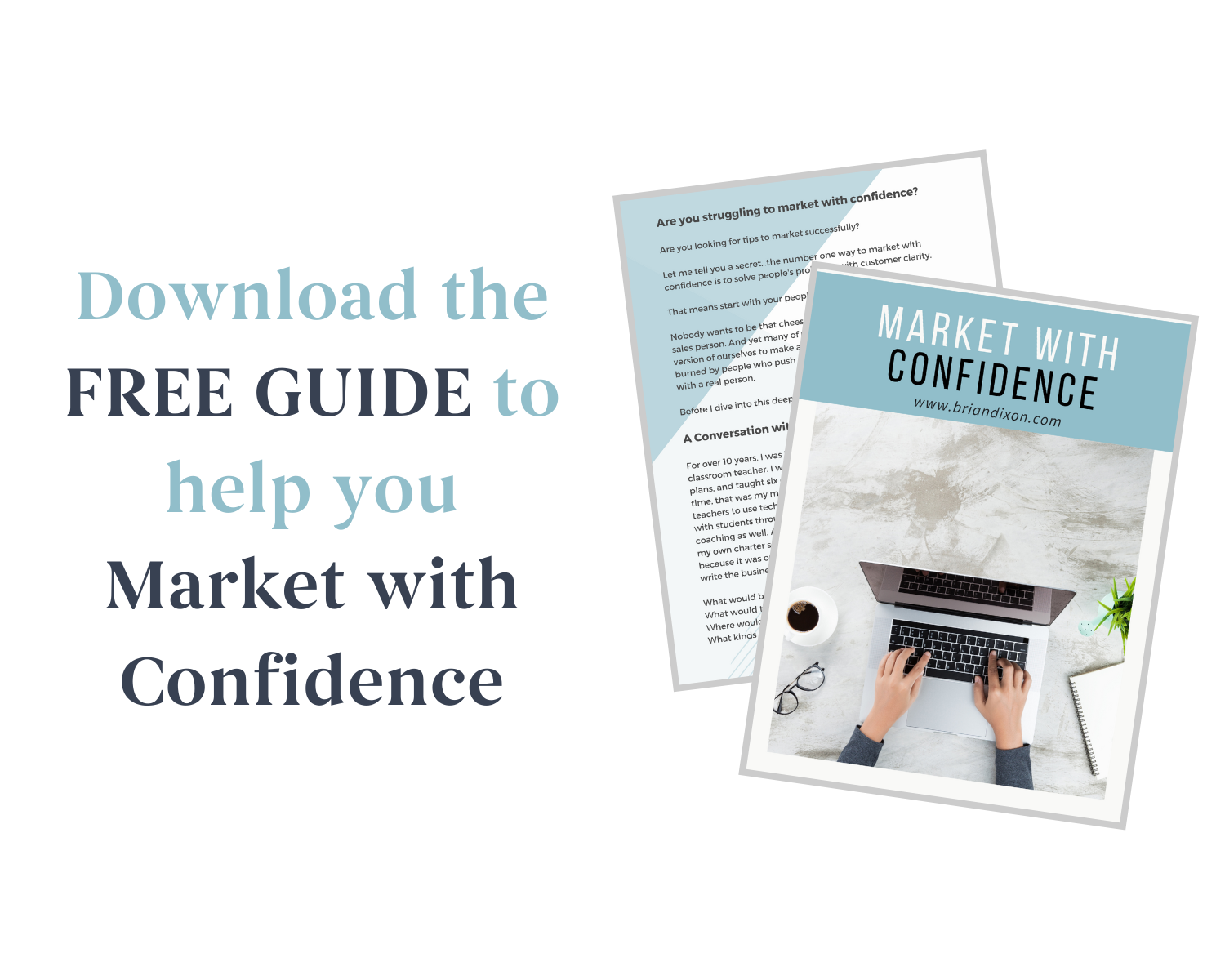 Download The Free Guide to help you Market With Confidence