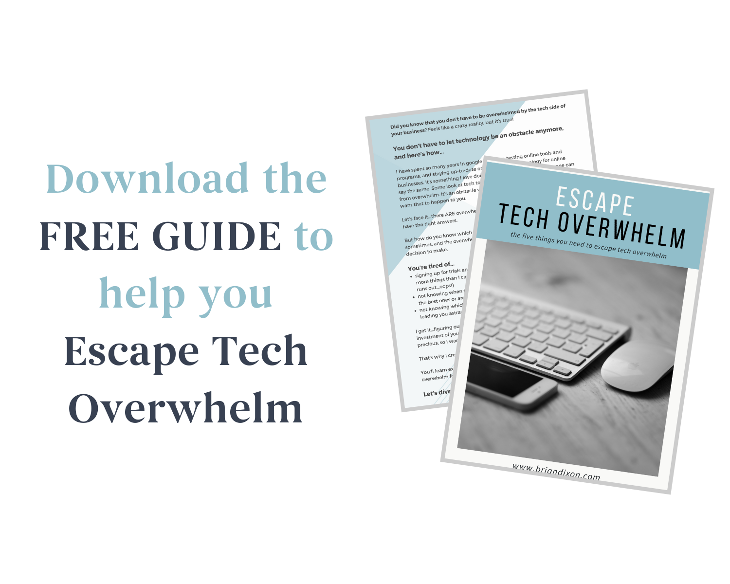 Download The Free Guide to help you Escape Tech Overwhelm