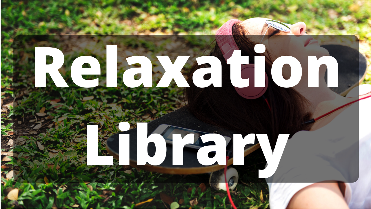 Relaxation Library