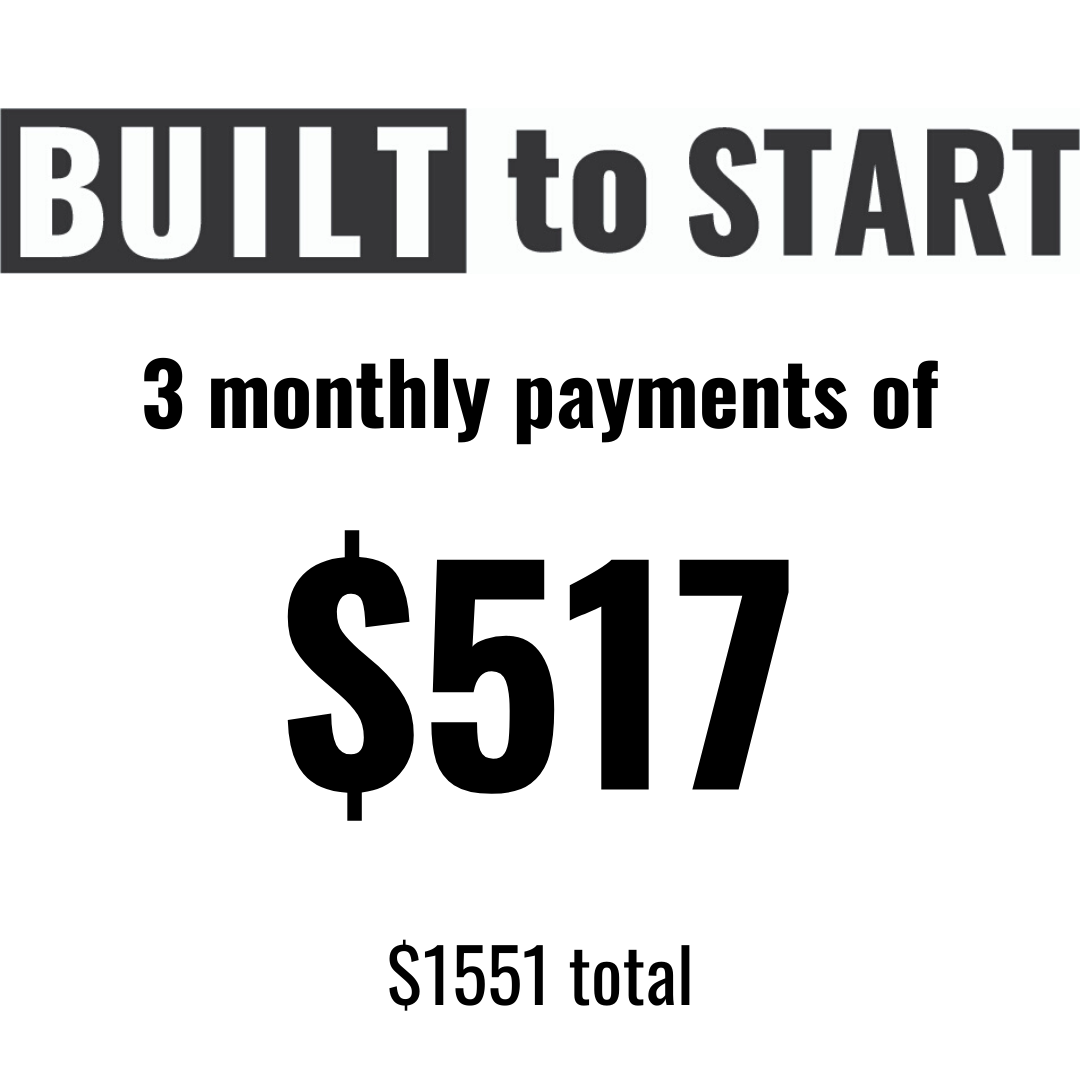 Built to Start Payment Plan