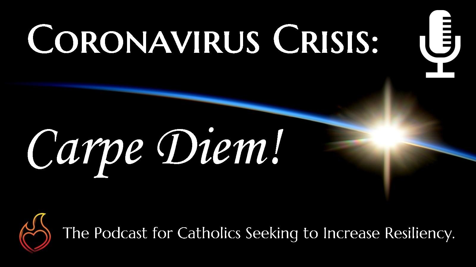 Coronavirus Crisis Podcast, resilience and spiritual growth during COVID-19