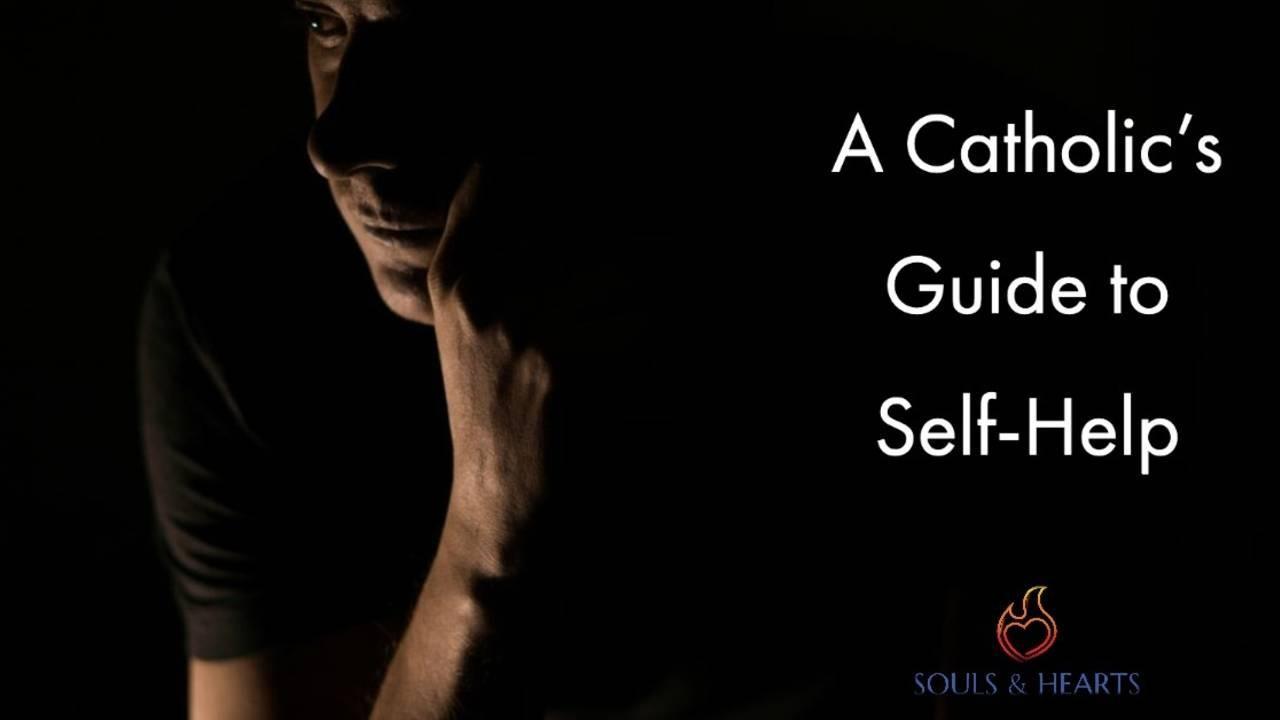 Catholic's Guide to Self-Help, mental health