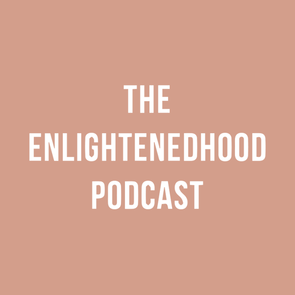 Enlightenhood Podcast Logo