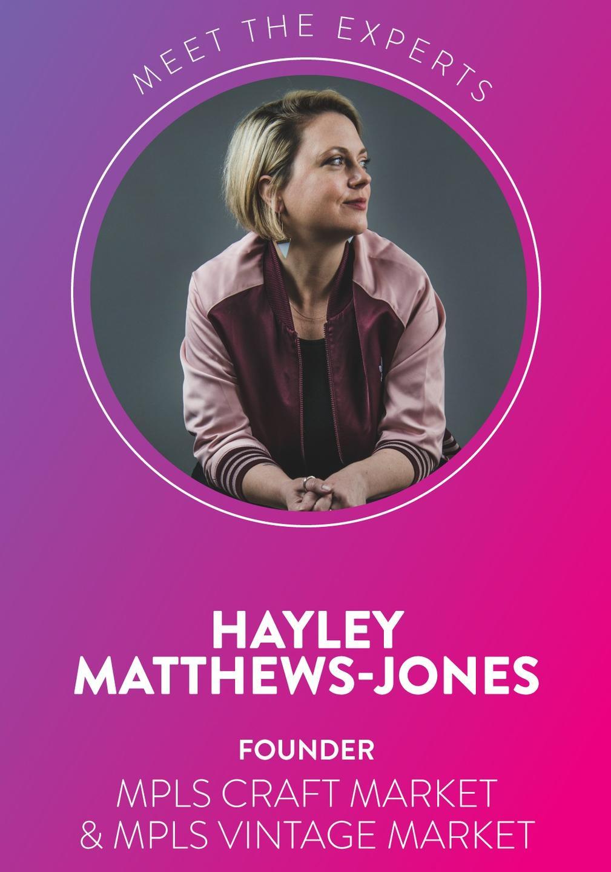 Hayley Matthews-Jones Founder of MPLS Craft Market