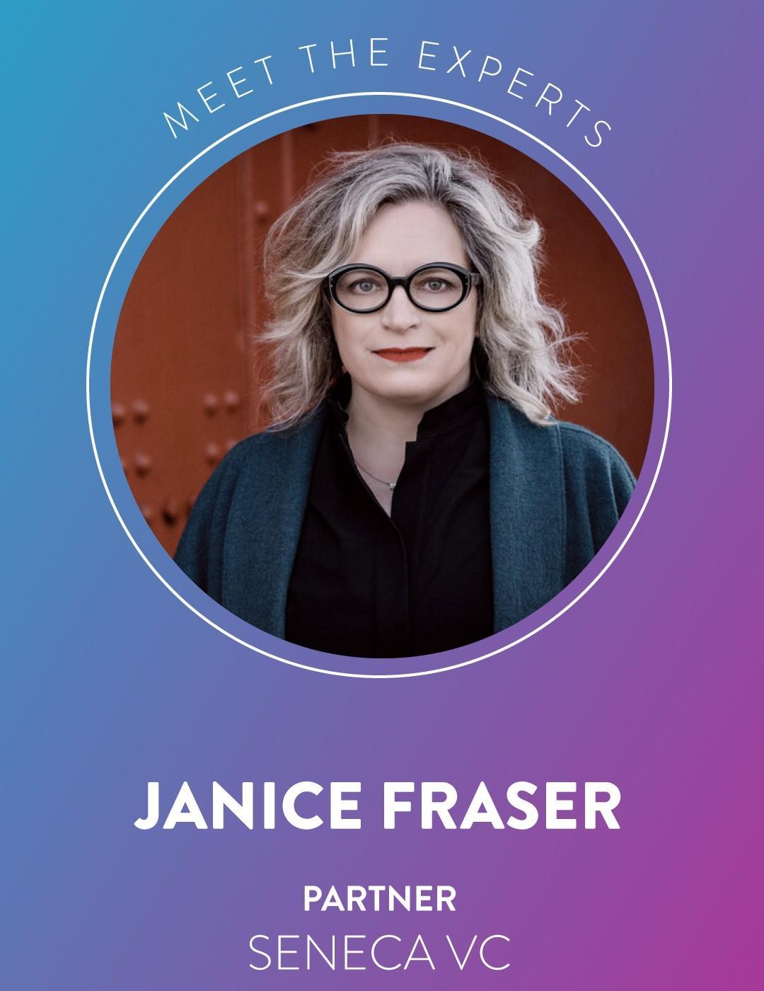 Janice Fraser Partner at Seneca VC