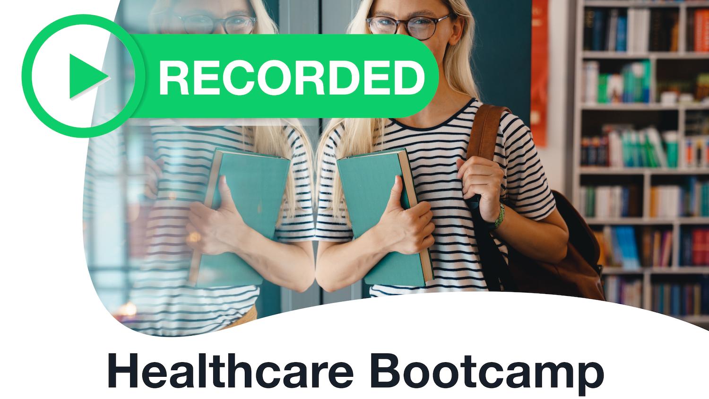 Healthcare Terminology Bootcamp