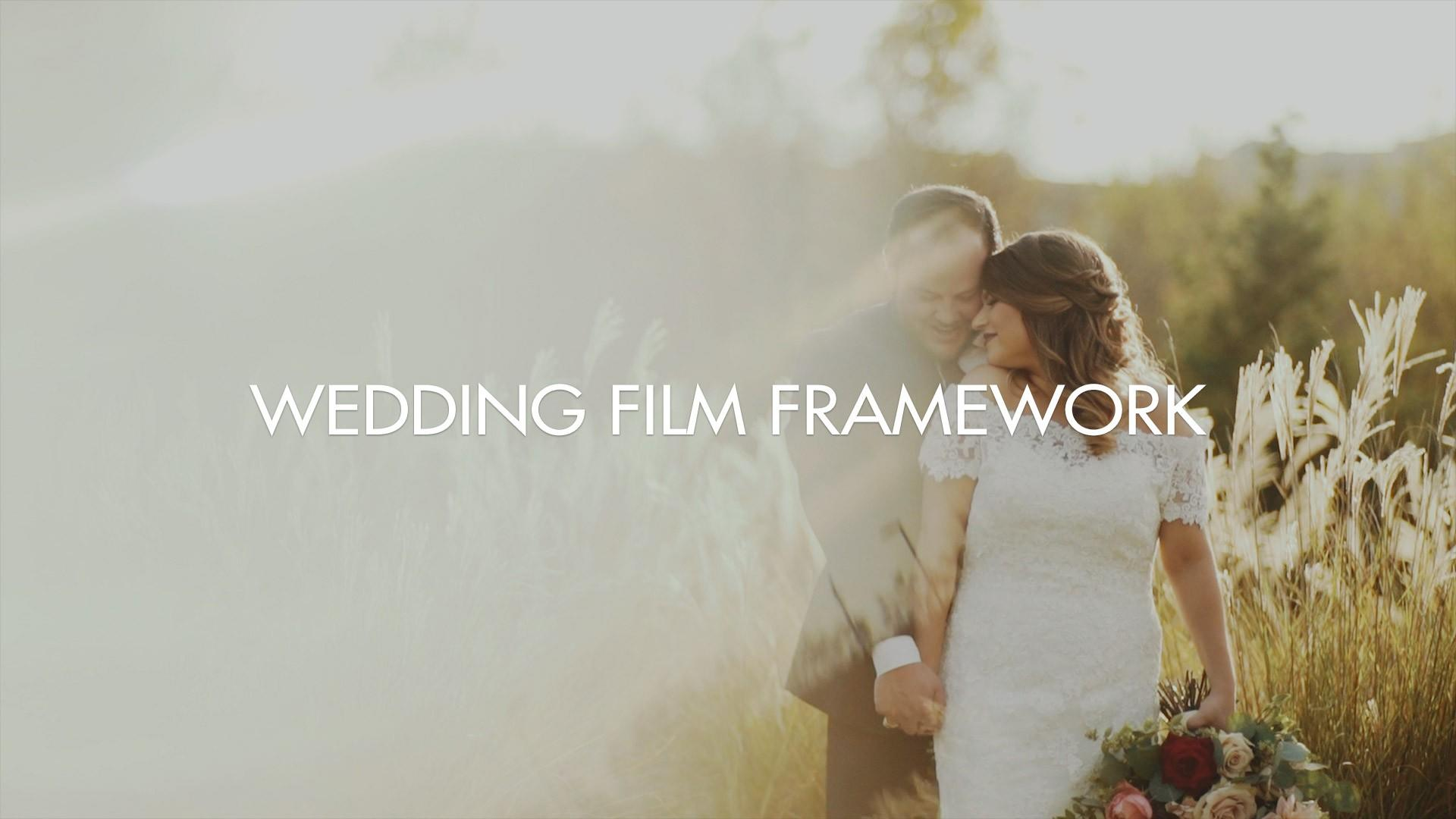 Wedding Film Framework