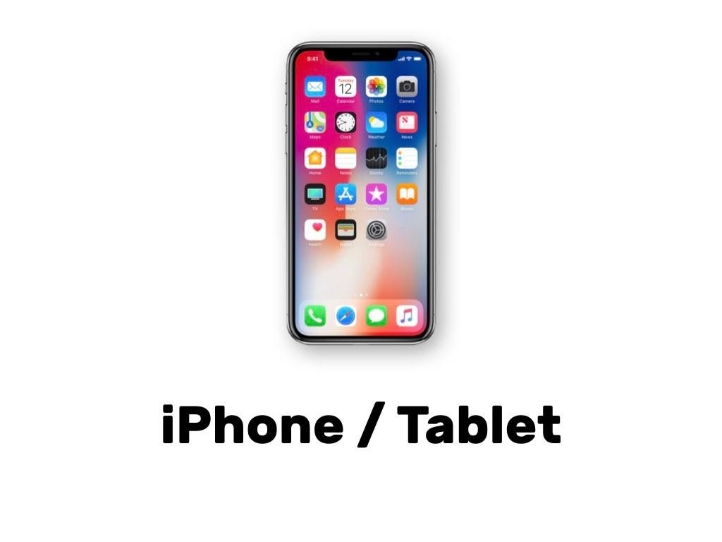 iPhone / Tablet