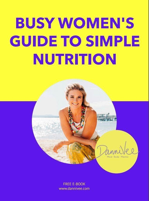 Busy Women's Guide to Simple Nutrition Ebook