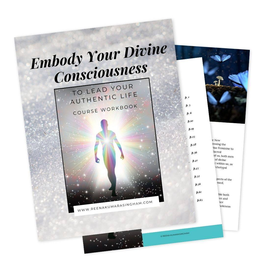 Workbook Online Course | Embodying Divine Consciousness for Authentic Living