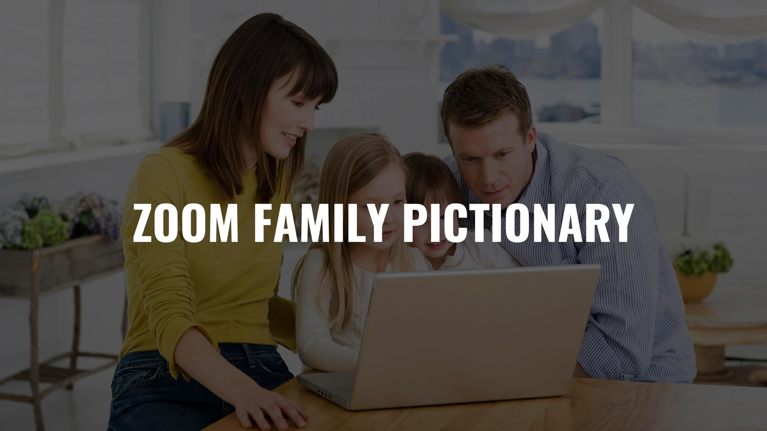 Zoom Family Pictionary