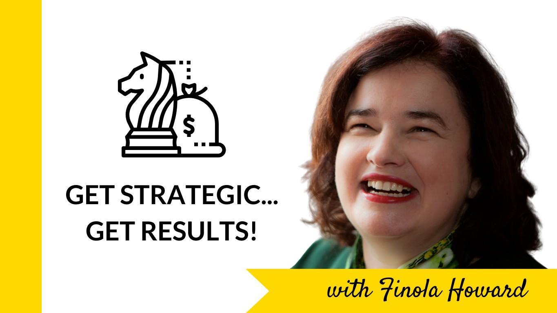 Get Strategic... Get Results!