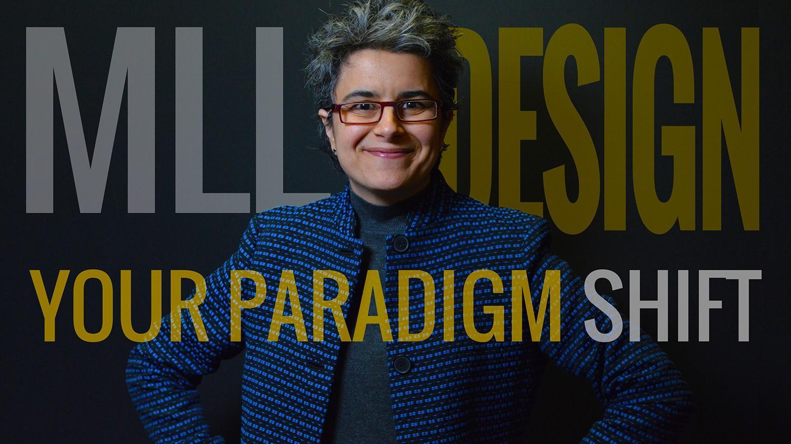 MLL Design Paradigm Shift