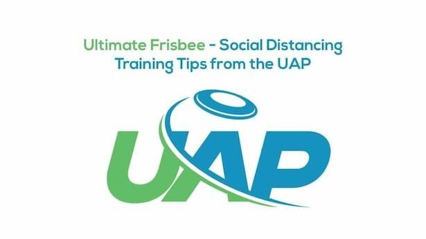 Ultimate Frisbee Social Distance Training Tips