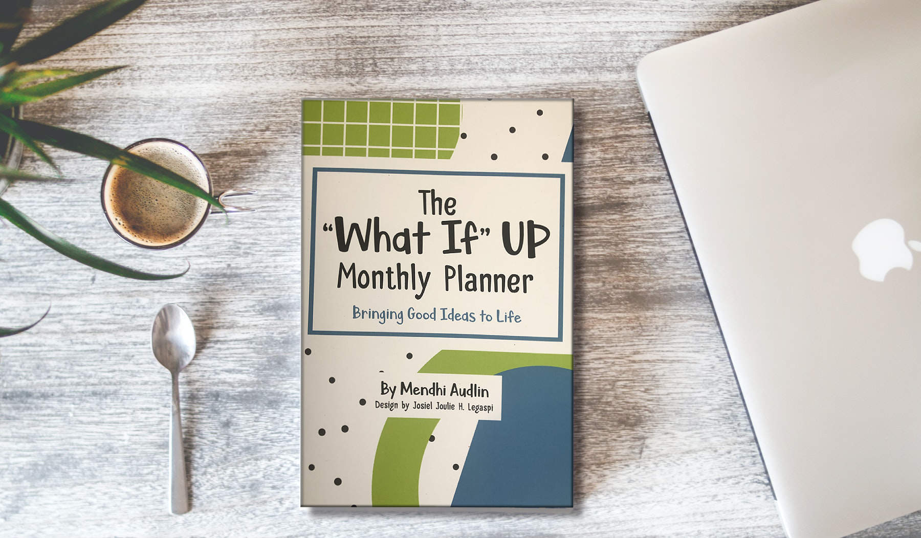 What If Up Monthly planner