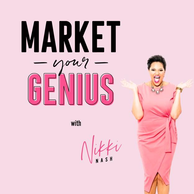Market your Genius with Nikki Nash