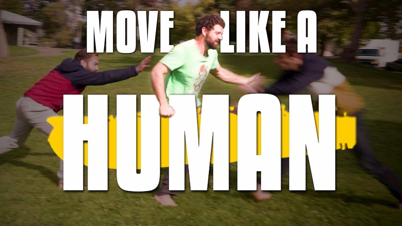 Move like a Human - Get started with natural movement fundamentals