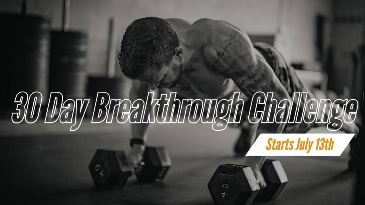 30 Day Breakthrough Challenge