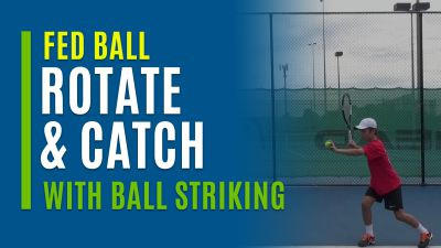 Rotate & Catch (With Ball Striking)