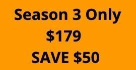 KS Season 3 Only - $179 Save $50