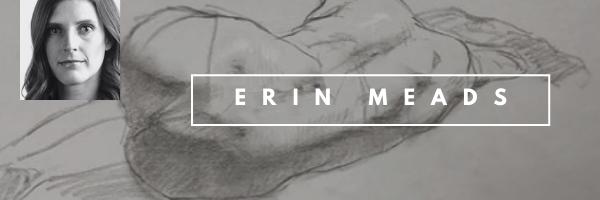 ERIN MEADS WORKSHOP