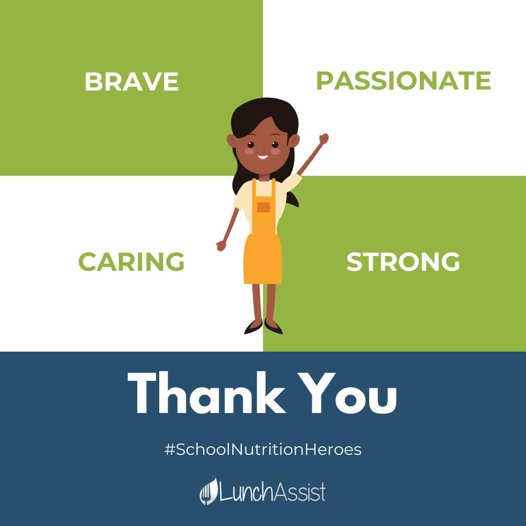 Thank You #SchoolNutritionHeroes