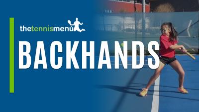 Backhands - The Tennis Menu