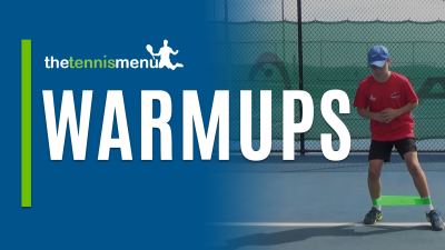Warmups - The Tennis Menu