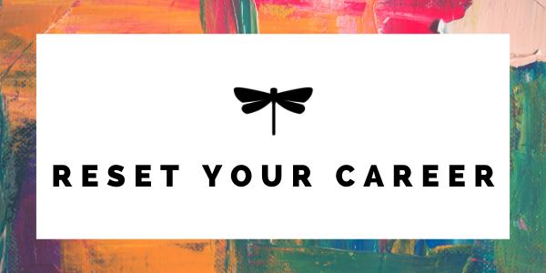 Reset Your Career Workshop & Action Plan