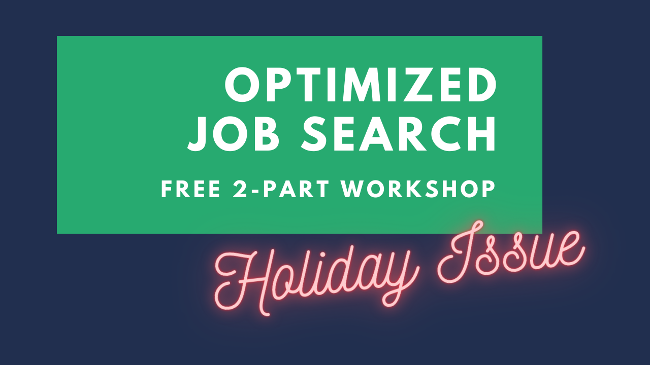 The Optimized Job Search Workshop