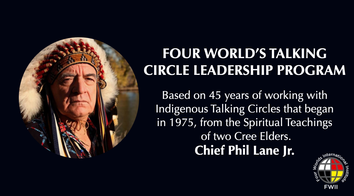 Four World's Talking Circle Leadership