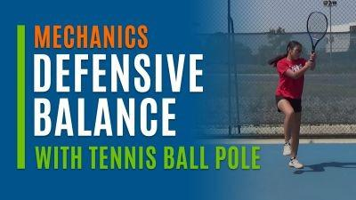 Defensive Balance (With Tennis Ball Pole)