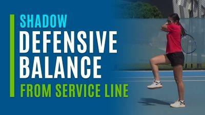 Defensive Balance (Shadow from Service Line)
