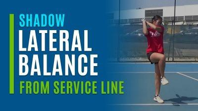 Lateral Balance (Shadow from the Service Line)