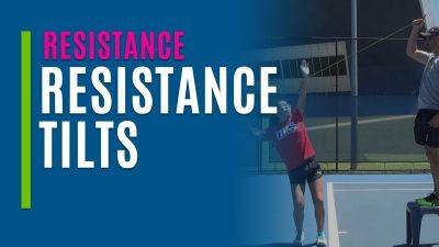 Resistance Tilts