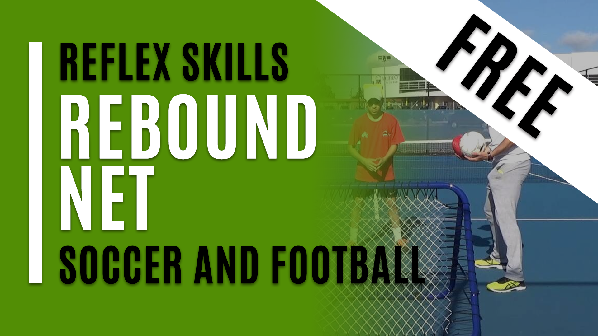 Rebound Net Soccer and Football