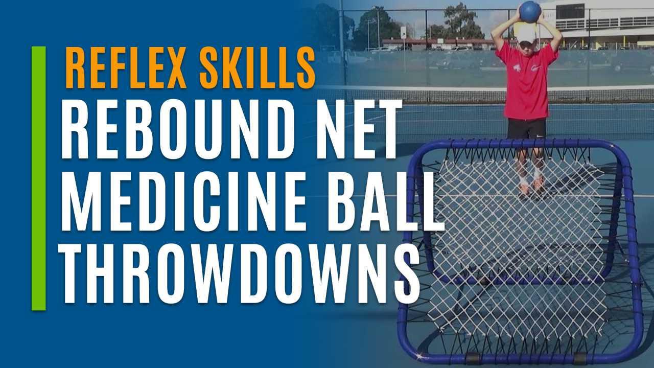 Rebound Net Medicine Ball Throwdowns