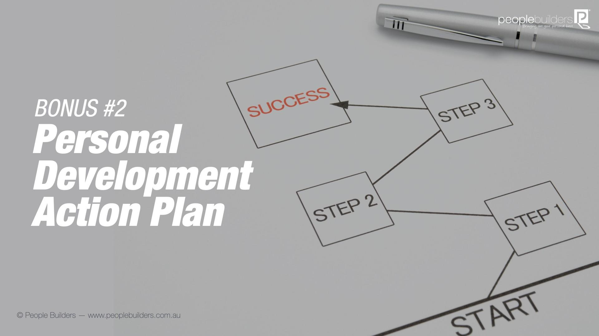 Bonus#2: Personal Development Action Plan