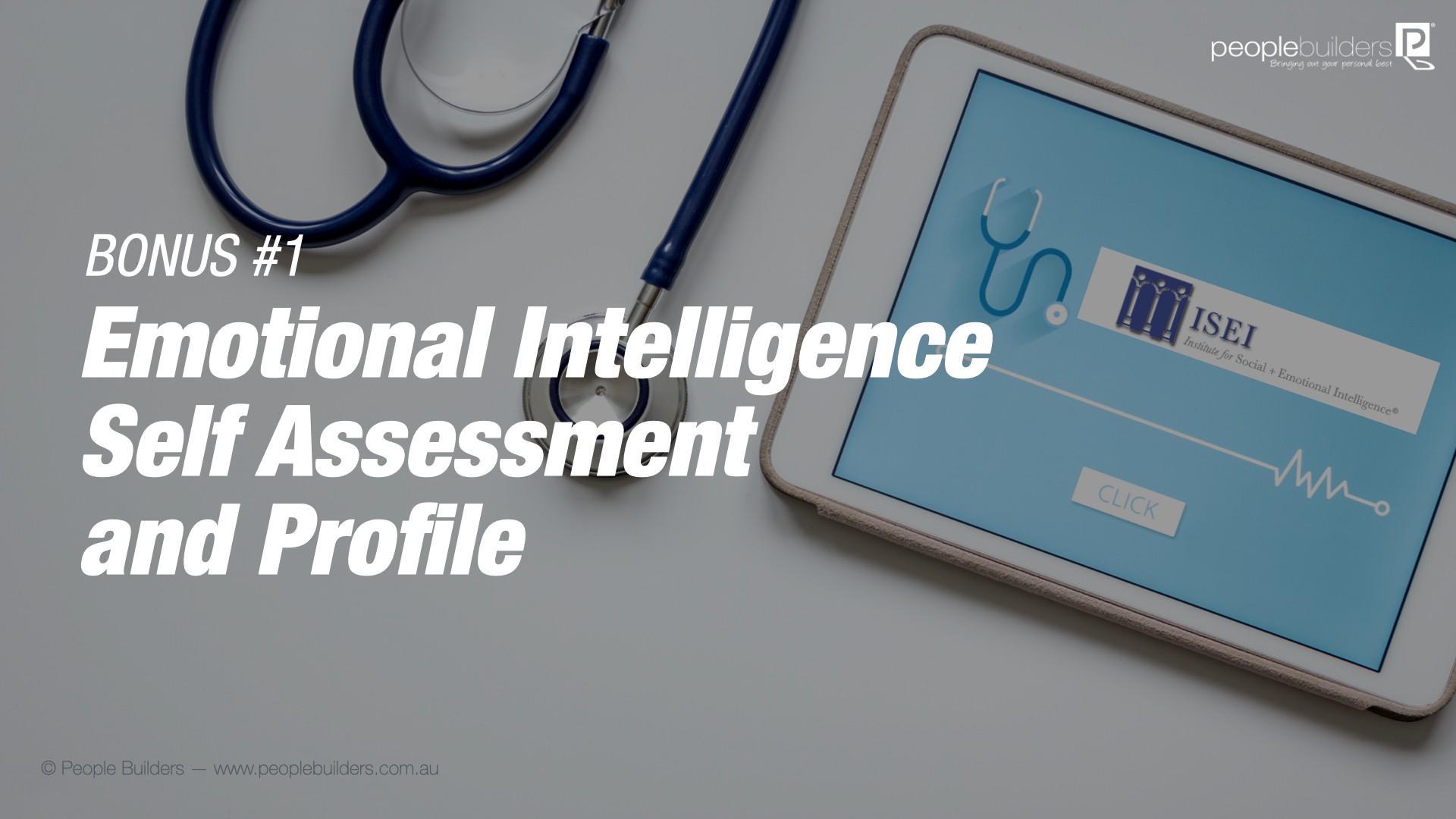 Bonus #1 Emotional Intelligence Self Assessment and Profile