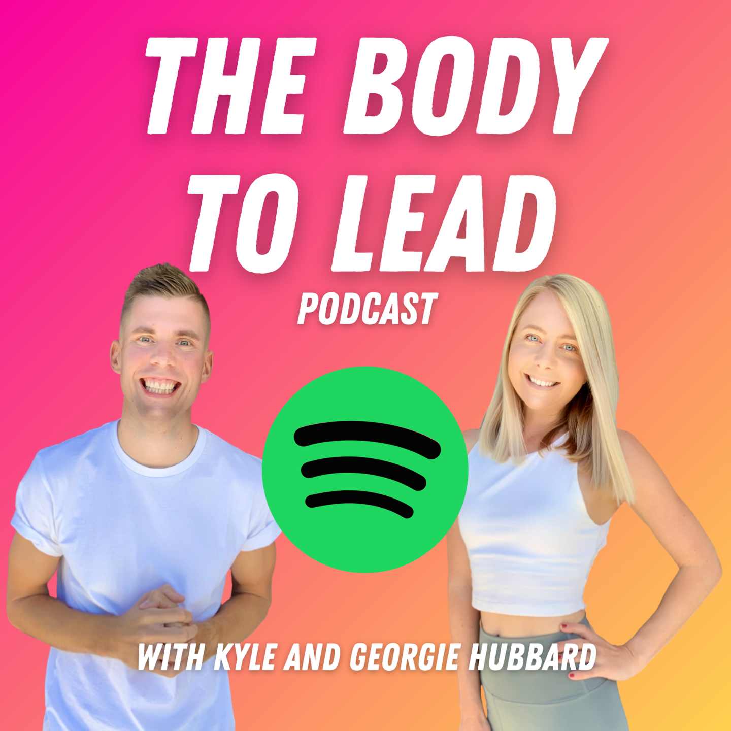 The Body to Lead Podcast Spotify