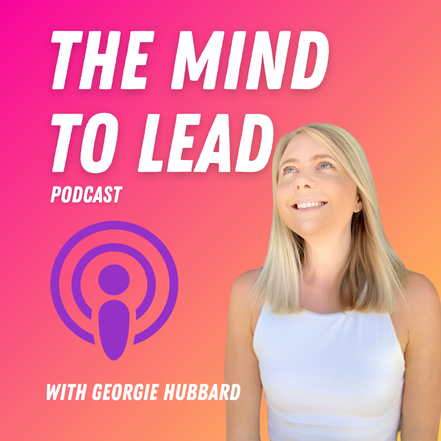 The Mind to Lead Podcast Apple