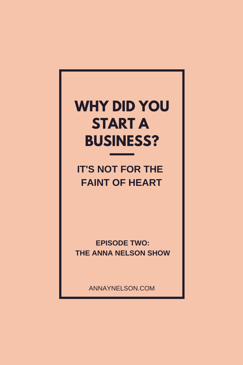 Pink Square Blue Type Why did you start a business? It's not for the faint of heart.
